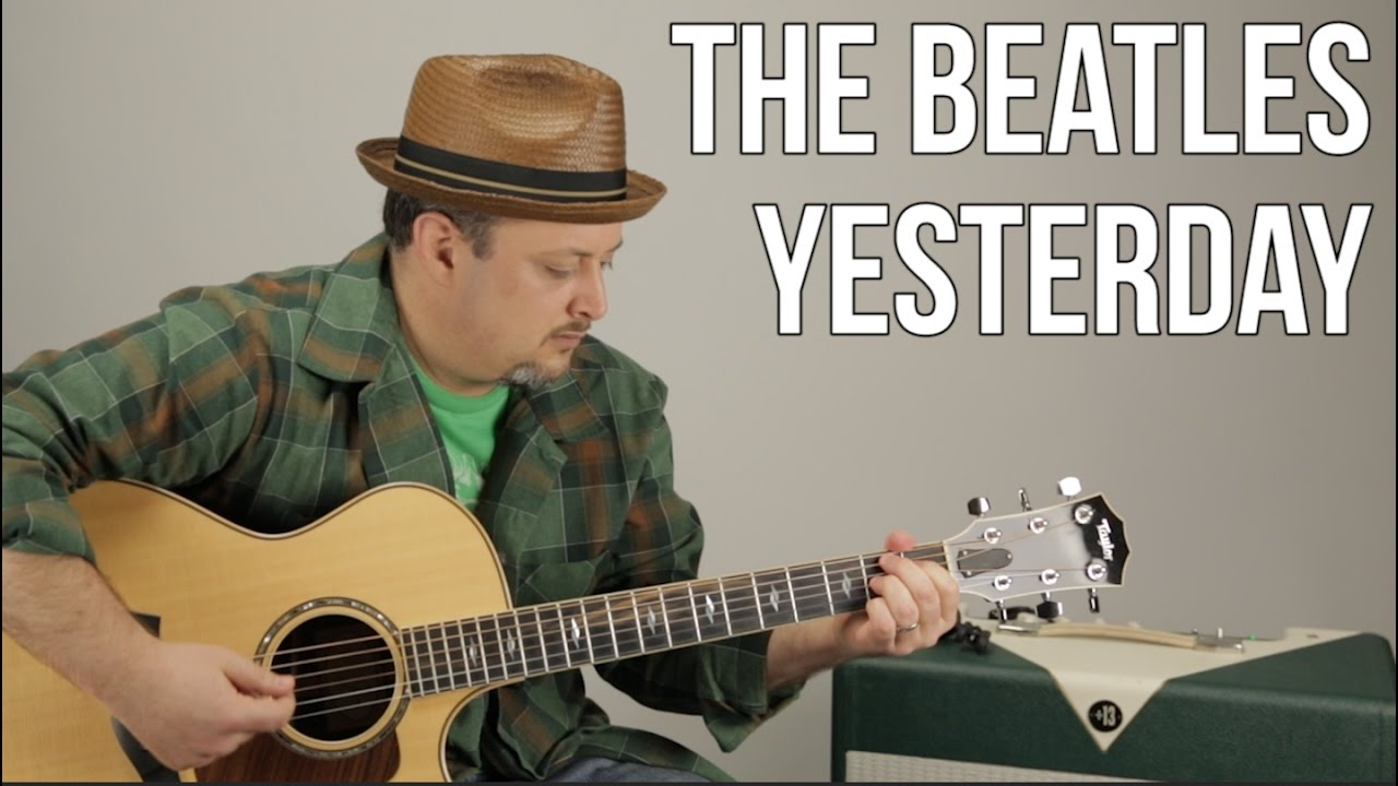 The Beatles Yesterday Guitar Lesson How To Play On Acoustic
