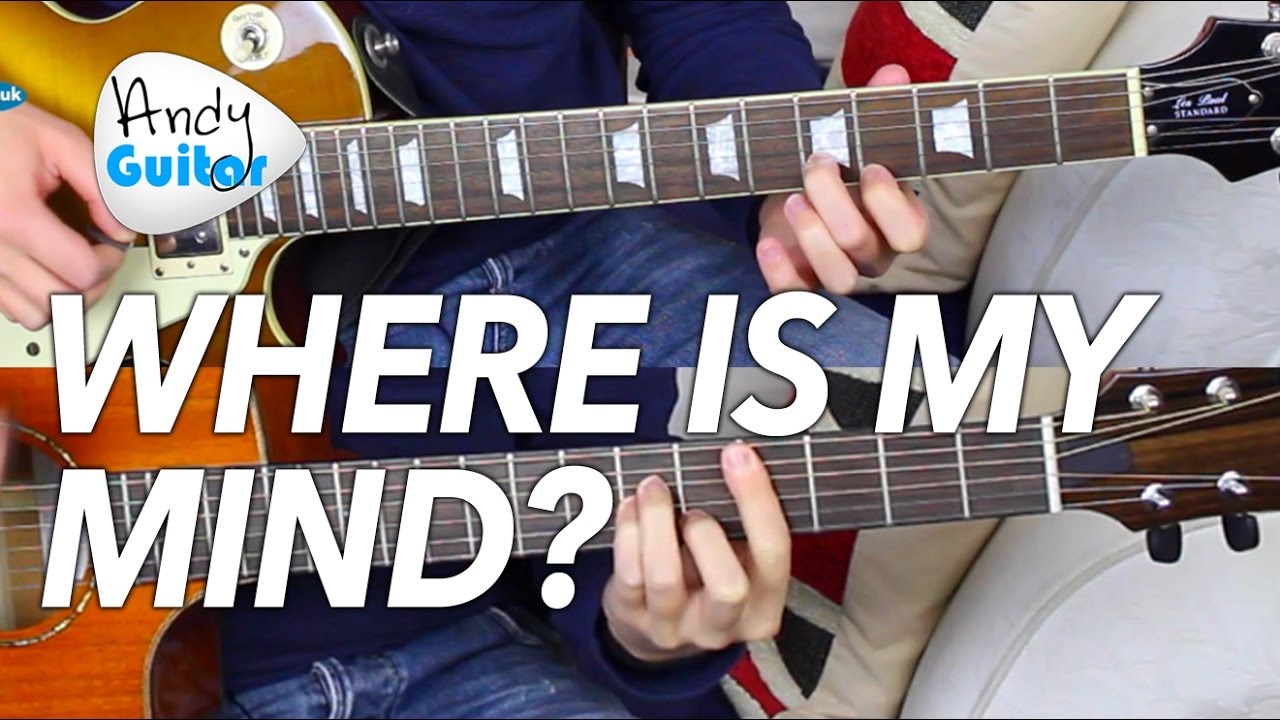 The Pixies Where Is My Mind Guitar Tutorial Chords Lead Guitar